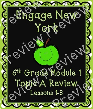 Engage NY Math G6 M1, Topic A Review Notes and Worksheet