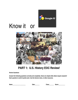 EOC/AP U.S. History Comprehensive Review: Know It or Googl