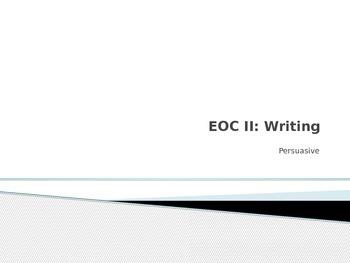 EOC II: Persuasive Writing