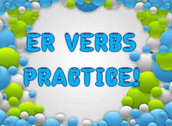 ER VERB CONJUGATION LESSON