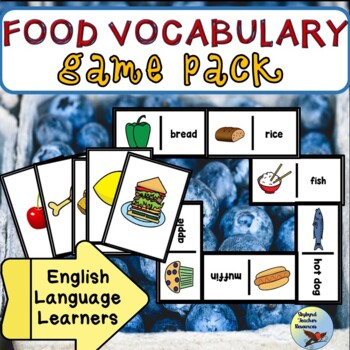 ESL Food Vocabulary Game Pack