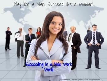 ESL Business English Class- Succeeding in a Male Work World