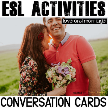 Conversation Starters - Love and Marriage ESL cards