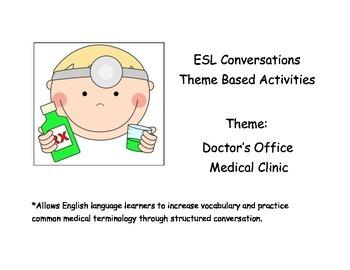 ESL Beginning Conversations and Activities: Doctor's Offic