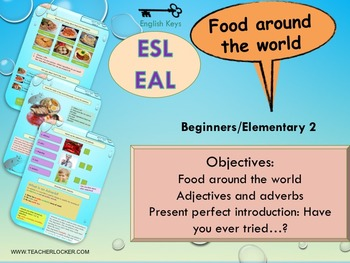 ESL/EAL international food, adjectives/adverbs lesson /wor