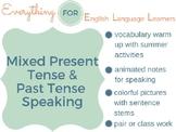 ESL Elementary: Simple Present/ Simple Past Practice
