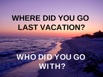 ESL / English - Conversation about your last vacation