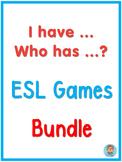 ESL Games  I have  Who has Bundle