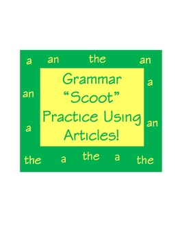 ESL Grammar Practice with Articles Scoot Game or Centers