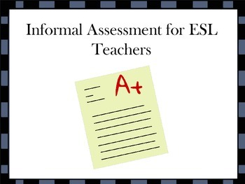 ESL Informal Assessment