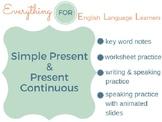 ESL Intermediate: Simple Present / Present Continuous Practice