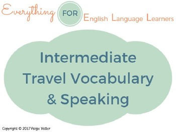 ESL Intermediate: Travel Vocabulary and Speaking Questions