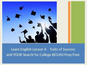 ESL Levels 3-5/ELA Traits of Success  and YOUR Search for