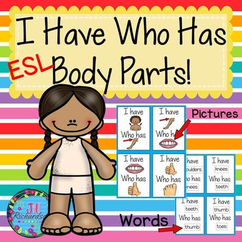 ESL Vocabulary - Body Parts  (I Have, Who Has) ELL Activities