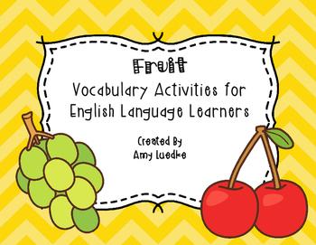 ESL Newcomer Fruit Vocabulary Activties