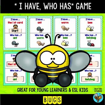 "ESL Newcomer Vocabulary Game: Bugs ""I have, who has?"""