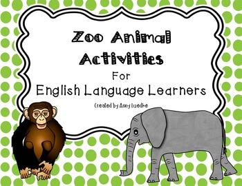 ESL Newcomer Zoo Animal Vocabulary Activities