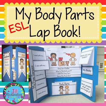 ESL Newcomer Body Parts Lap Book!  ELL Resources:  ELL Activities