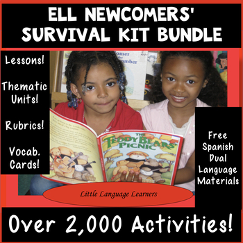 ESL Newcomers Bundle: ELL/SIFE Beginner Level Units ESL Ac