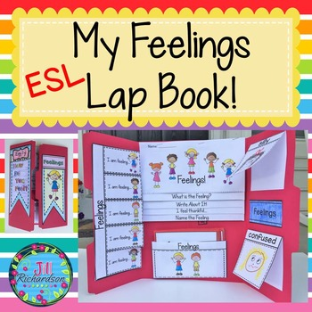 ESL Newcomer Feelings Lap Book! ELL Resources:  ELL Activities