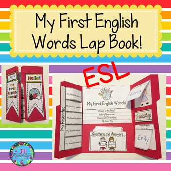 ESL Newcomers: My First English Words Lap Book by Jill Richardson