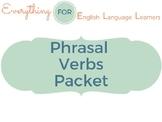 ESL Phrasal Verbs Packet
