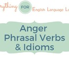 ESL Phrases and Idioms: Anger