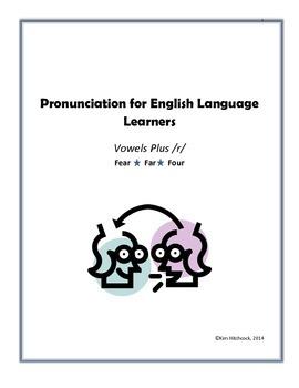 ESL Pronunciation Lesson:  Vowels Plus /r/
