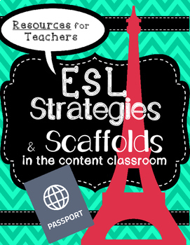 ESL strategies and scaffolds for classroom teachers