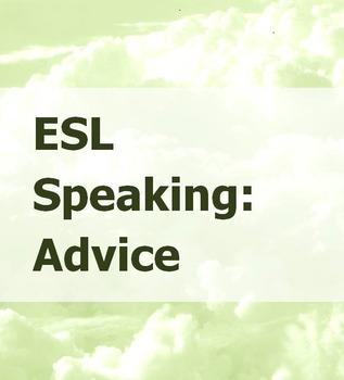 ESL Speaking: Advice Bundle