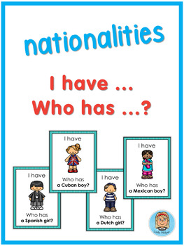 ESL nationalities  I have ... Who has ...? game