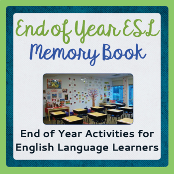 End of Year ESL