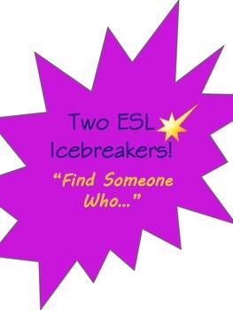 Icebreaker ESL or ESOL Speaking Activity Find Someone Who.