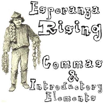 ESPERANZA RISING Grammar Commas Introductory Elements