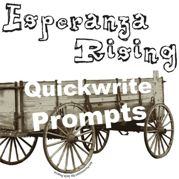 ESPERANZA RISING Journal - Quickwrite Writing Prompts - Po