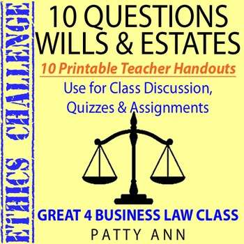 ETHICS CHALLENGE > 10 Thinking Questions on Wills & Estate