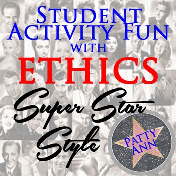 ETHICS > Super Movie Star Style > Student Activity Challenge Game