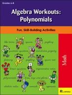 Algebra Workouts: Polynomials