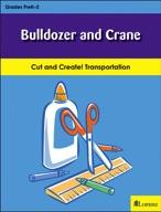 Bulldozer and Crane