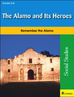 The Alamo and Its Heroes