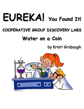 EUREKA You Found It Cooperative Group Discovery Labs Water