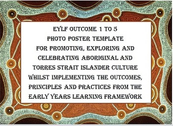 EYLF Outcome 1 - 5 Poster for photo Bonus Aboriginal Pictu
