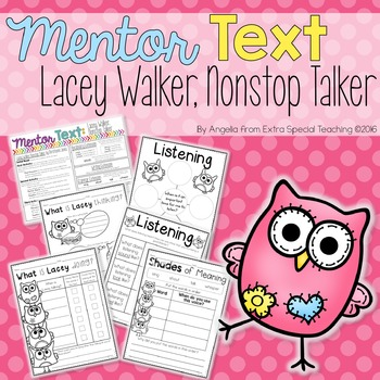 Lacey Walker, Nonstop Talker - A Mentor Text for Reading a