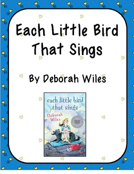 Each Little Bird That Sings, by Deborah Wiles