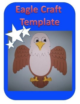 Eagle Craft Template (Memorial Day, Veteran's Day)