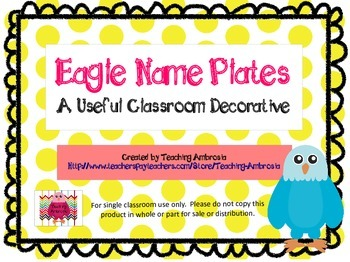 Eagle Themed Name Plates by Teaching Ambrosia