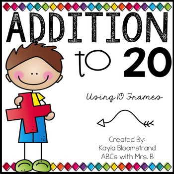 Addition to 20: Using 10 Frames