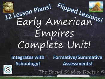 Early American Empires Complete 12-Class Unit! (Optional F