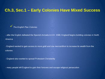 Early Colonies Have Mixed Success - Roanoke, Jamestown, Sagadahoc