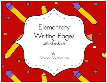 Early Elementary Writing Pages with Checklists